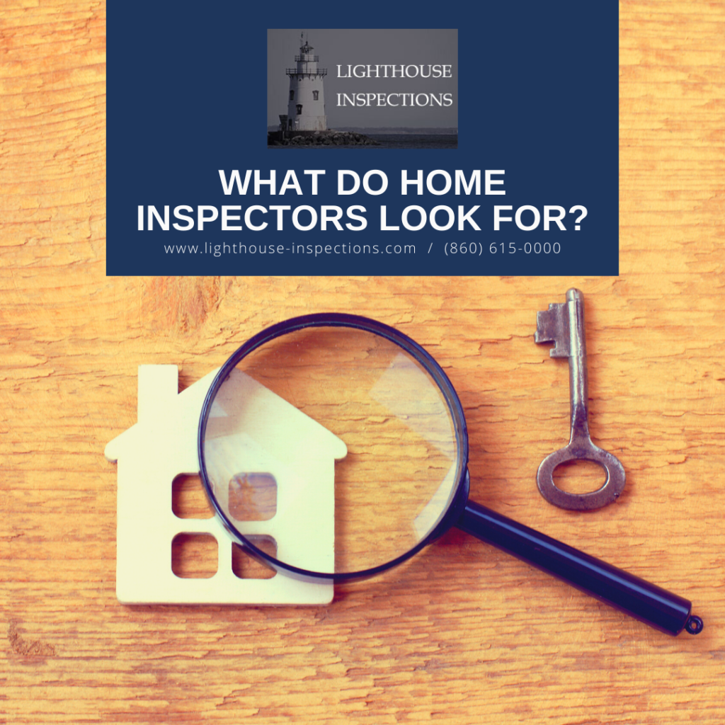 Lighthouse Inspections What Do Home Inspectors Look For
