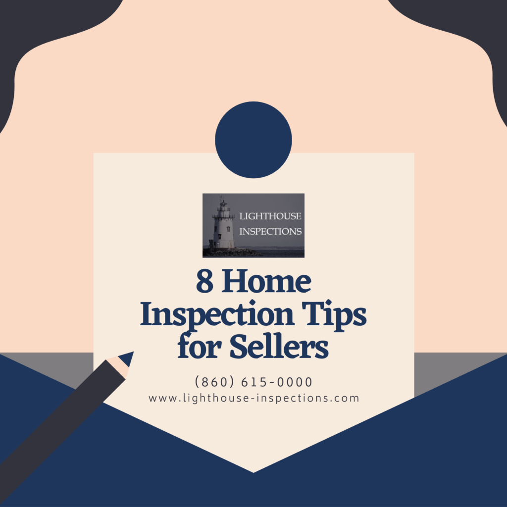 Lighthouse Inspections 8 Home Inspection Tips for Sellers