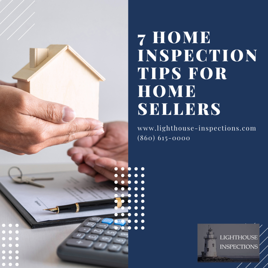 Lighthouse Inspections 7 Home Inspection Tips for Home Sellers