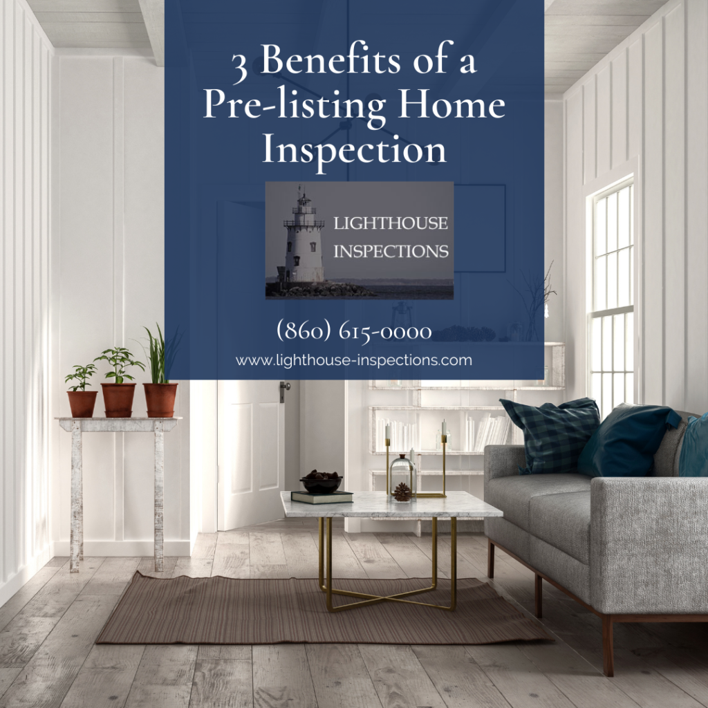 Lighthouse Inspections 3 Benefits of a Pre-listing Home Inspection